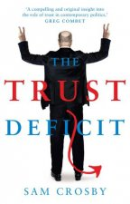 The Trust Deficit by Sam Crosby
