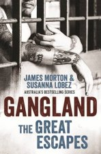 Gangland The Great Escapes