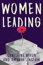 Women Leading by Christine Nixon & Amanda Sinclair