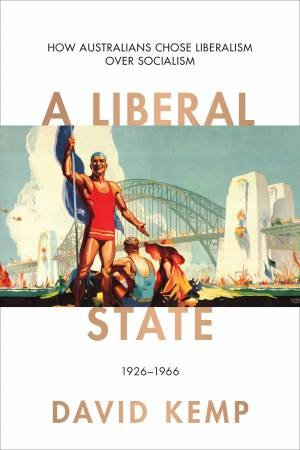 A Liberal State by David Kemp