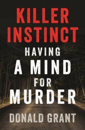 Killer Instinct: Having a mind for murder