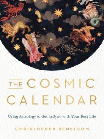 The Cosmic Calendar