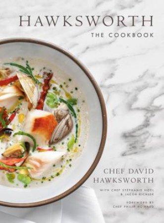 Hawksworth: The Cookbook by David Hawksworth