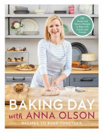 Baking Day With Anna Olson by Anna Olson