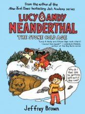 Lucy  Andy Neanderthal The Stone Cold Age