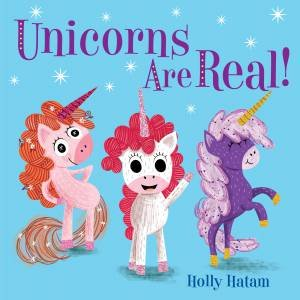 8f584ebec0c59 Unicorns Are Real! by Holly Hatam - 9780525648734 - QBD Books