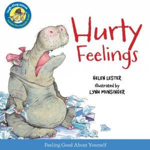 Hurty Feelings: Laugh Along Lessons by LESTER HELEN