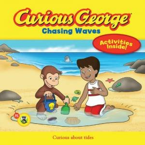 Curious George Chasing Waves (CGTV) by REY MARGARET AND H.A.