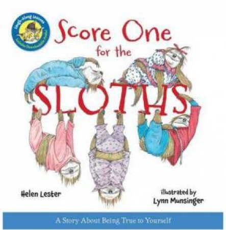Score One for the Sloths: Laugh-Along-Lessons by LESTER HELEN