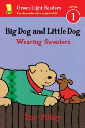 Big Dog and Little Dog Wearing Sweaters GLR L1 by PILKEY DAV