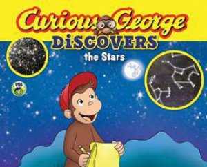 Curious George Discovers the Stars by REY MARGARET AND H.A.
