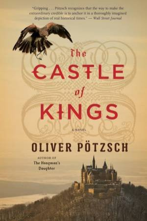 The Castle Of Kings by Oliver Potzsch & Anthea Bell