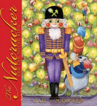 Nutcracker and The Mouse King by E T A Hoffman