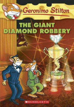 The Giant Diamond Robbery