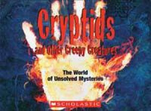 Cryptids and Other Creepy Creatures by Scholastic
