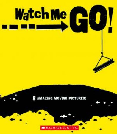Watch Me Go! by Various