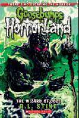 Goosebumps Horrorland 17: Wizard of Ooze