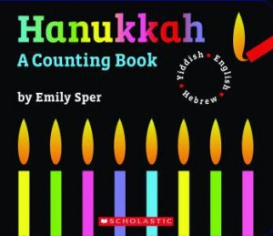 Hanukhah: Counting Book by Emily Sper