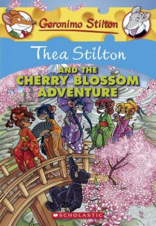 Thea Stilton And The Cherry Blossom Adventure