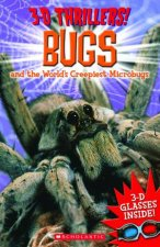 3D Thrillers Bugs and the Worlds Creepiest Microbugs