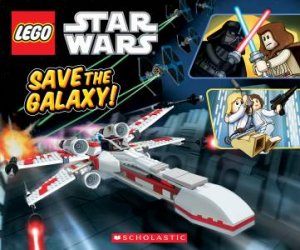 Lego Star Wars Save The Galaxy By Ace Landers 9780545301015