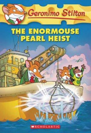 Enormouse Pearl Heist