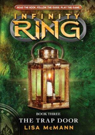 Infinity Ring: #3 Trap Door