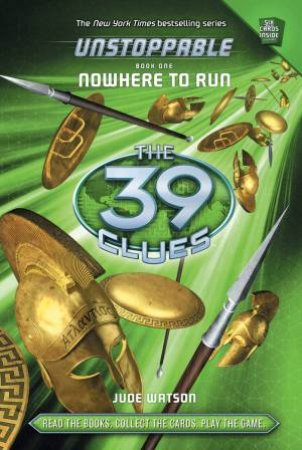 39 Clues Unstoppable 01 : Nowhere to Run