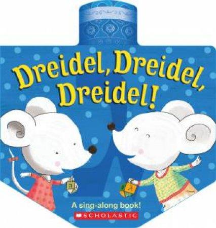 Dreidel, Dreidel, Dreidel by Various