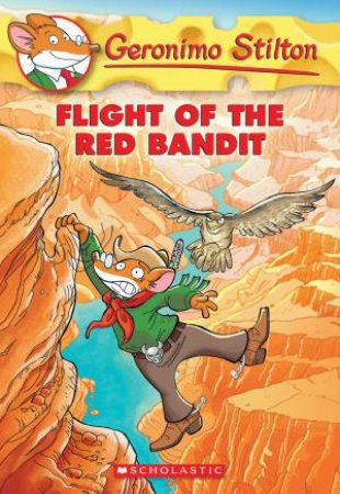 Flight If The Red Bandit by Geronimo Stilton
