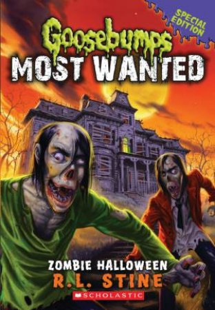 Goosebumps Most Wanted Special Edition 01: Zombie Halloween