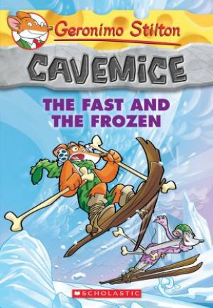 The Fast And The Frozen by Geronimo Stilton