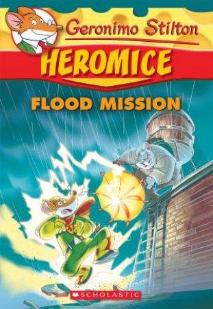 Flood Mission by Geronimo Stilton