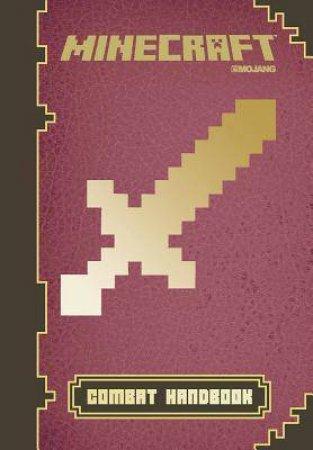 Minecraft: Combat Handbook by Stephanie Milton & Theo Cordner & FyreUK