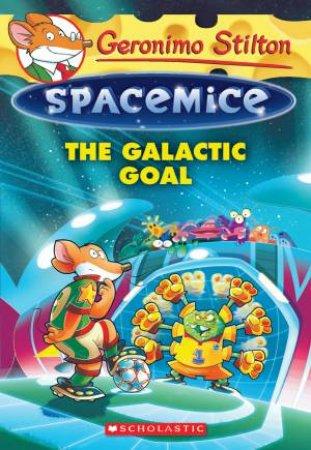 The Galactic Goal by Geronimo Stilton