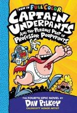 The Perilous Plot Of Professor Poopypants Full Colour