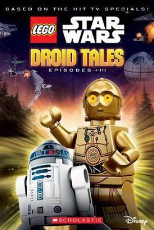 Droid Tales (Episodes I-III)