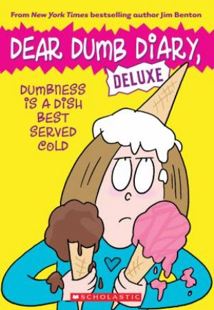 Dear Dumb Diary: Dumbness Is A Dish Best Served Cold
