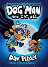 Dog Man And Cat Kid by Dav Pilkey