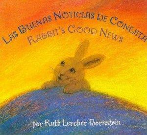 Rabbit's Good News/la Buena Noticia De Conejita