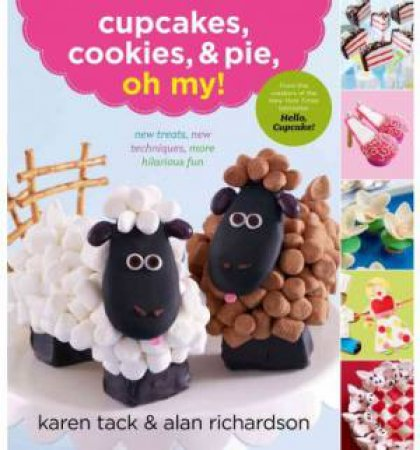 Cupcakes, Cookies, & Pie, Oh My!