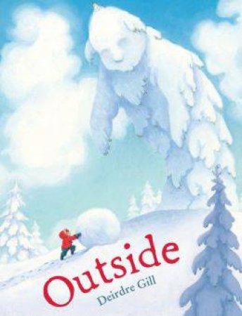 Outside by GILL DEIRDRE
