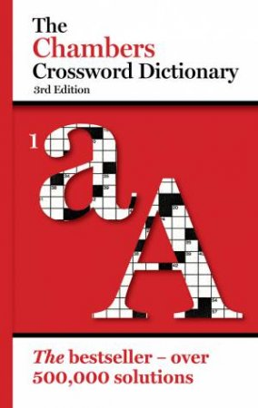 Chambers Crossword Solver's Dictionary, 3rd Edition (pbk) by (ed ) Chambers  - 9780550102942 - QBD Books