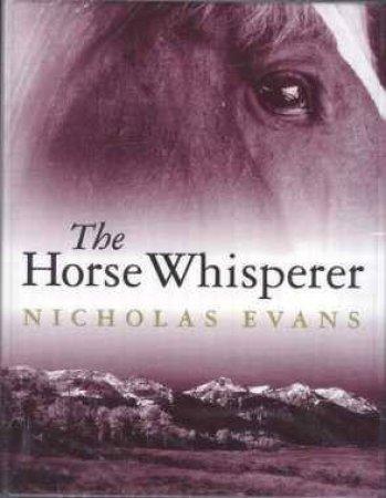 The Horse Whisperer - Cassette by Nicholas Evans