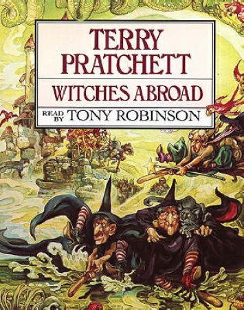 Witches Abroad (Cassette) by Terry Pratchett