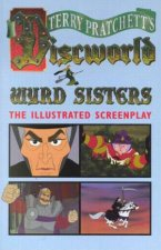 Wyrd Sisters The Illustrated Screenplay