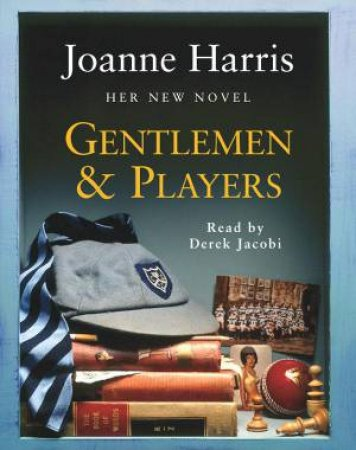 Gentlemen And Players (Tape) by Joanne Harris