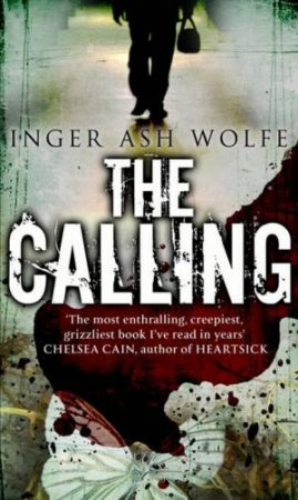 Calling by Inger Ash Wolfe