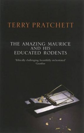 Discworld 28: Anniversary Edition: The Amazing Maurice And His Educated Rodents