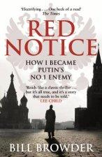 Red Notice How I Became Putins No